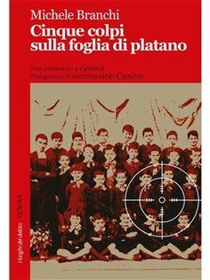 Prezzi e Sconti: Cinque #colpi sulla foglia di platano ebook -  ad Euro 4.99 in #Robin #Media ebook letterature gialli