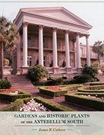 Want to plant your own antebellum garden? There are many wonderful resources at the Bellamy and online (like this one) to help you.