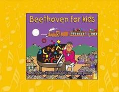 Beethoven for Kids: Adventures of Robelio and Friends