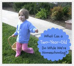 What Can a Two-Year-Old Do While We're Homeschooling? — Preschoolers and Peace