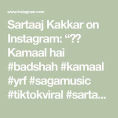 """Sartaaj Kakkar on Instagram: """"🤩😎 Kamaal hai #badshah #kamaal #yrf #sagamusic #tiktokviral #sartaajkakkar #handsomeboys #instagramkidsfasion"""" Math Equations, Instagram"""