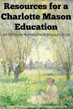 Charlotte Mason Resources for your #Homeschool - Narration, Copywork, Living Book Curriculum, Picture Study, Nature Journaling and more. Many Free!