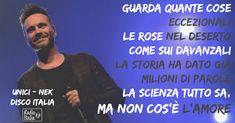 Nek - Unici testo #Discoitalia #RadioItalia #musicaitaliana #Nek_Unici #frasi #quotes