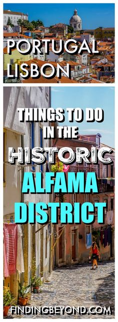 Top things to do in Alfama district, Lisbon old town. Alfama is the best area to stay in Lisbon so check out our guide to the beautiful historic quarter.:
