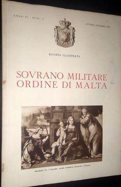 Rivista Illustrata - Ottobre-Dicembre 1947. #OrderofMalta #SMOM