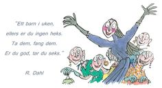 "Roald Dahl ""Heksene"" Roald Dahl, Barn, Converted Barn, Barns, Shed, Sheds"