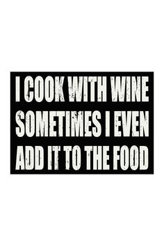 I Cook With Wine Sign | Sponsored by Nordstrom Rack.