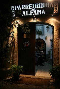 PARREIRINHA DE ALFAMA: located in Beco do Espírito Santo 1  1100 Lisbon. Directed by one of the Fado artists whos also perfomes at nights