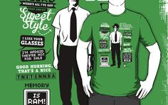 The IT Crowd Moss Quotes T Shirt | The IT Crowd Moss quotes T shirt features many things Maurice Moss has said on the British comedy show about computer geeks. Features humorous sayings such as 'Memory is RAM', 'I came here to drink milk and kick ass and I've just finished my milk, 'Good morning, that's a nice TNETENNBA' and 'I like being weird, weird's all I've got. That and my sweet style'. | Visit http://shirtminion.com/2015/02/the-it-crowd-moss-quotes-t-shirt/