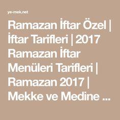 Ramazan İftar Özel | İftar Tarifleri | 2017 Ramazan İftar Menüleri Tarifleri | Ramazan 2017 | Mekke ve Medine Canlı Yayın