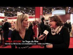 Le #Yoga du rire!!! L'art de rire, la science de respirer - Linda Leclerc -
