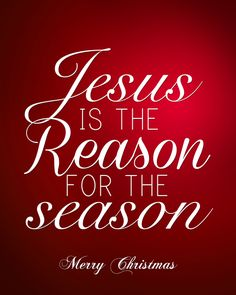 jesus is the reason for the season 2014