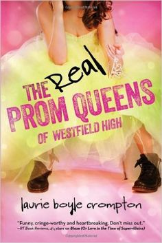 Amazon.com: The Real Prom Queens of Westfield High (0760789239007): Laurie Boyle Crompton: Books