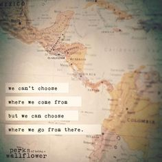 """We can't choose where we come from but we can choose where we go from there."" inspirational travel quote Know some one looking for a recruiter we can help and we'll reward you travel to anywhere in the world. Email me, carlos@recruitingforgood.com"