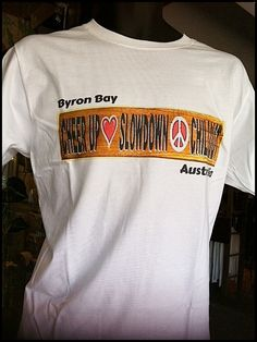 Chill Out Byron Bay Australia T Shirt Byron Bay, Chill, Australia, Mens Tops, T Shirt, Supreme T Shirt, Tee Shirt, Tee