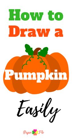 Learn how to draw a pumpkin easily. Easy Pumpkin Carving, Pumpkin Carving Patterns, Pumpkin Stem, Cute Pumpkin, Pumpkin Outline, Pumpkin Drawing, Popular Halloween Costumes, Pumpkin Template, Coloring Sheets For Kids