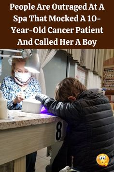 #People #Outraged #Spa #Mocked #Year #Old #Cancer #Patient #Boy