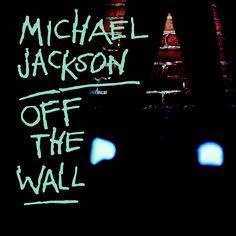 Off The Wall - Michael Jackson