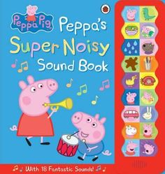 Peppa Pig, Peppa's Super Noisy Sound Book by Ladybird -Free worldwide shipping…