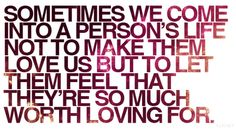 sometimes we come into a person's life