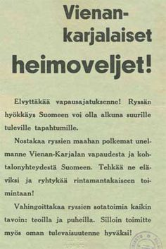 Heimosodat, suomalaista propagandaa Vienan karjalaisille.