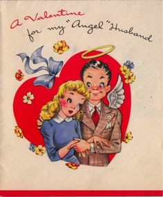 Vintage Valentines Card, it might be vintage for a reason?