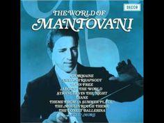 Swedish Rhapsody - Rapsodia Sueca → The World of Mantovani (Mantovani and His Orchestra) - YouTube