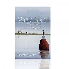 Magic Island: Fictions of L.M. Montgomery - Novels - Books