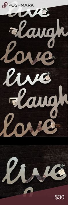 """New w/ tags Live Laugh Love ❤️ Mirror Wall Decor New with tags Live Laugh Love (3) piece set wall decor. All were a gift I never used, still have plastic protective plastic intact. Live and Love measure 18"""" across and Laugh measures 19"""" across. Unknown Other"""