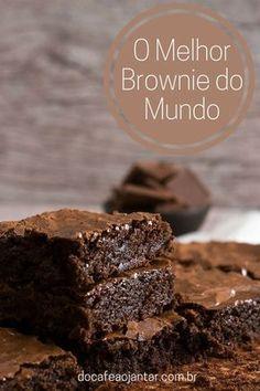 Esta receita sem sombra de dúvidas faz os melhores brownies que já comemos, por isso chamamos de a Receita do Melhor Brownie do Mundo.