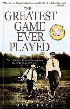 Buy Greatest Game Ever Played, The: Harry Vardon, Francis Ouimet, and the Birth of Modern Golf by Mark Frost and Read this Book on Kobo's Free Apps. Discover Kobo's Vast Collection of Ebooks and Audiobooks Today - Over 4 Million Titles! Great Movies, Great Books, Golf Books, Free Pdf Books, Book Nooks, Book Collection, Nonfiction, This Book, Ebooks