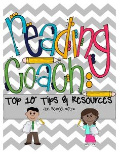 {freebie} This resource lists and describes my top ten tips for people who are thinking about becoming a literacy coach, just started, or have been doing it for a while.  There are also printable resources for coaching:)