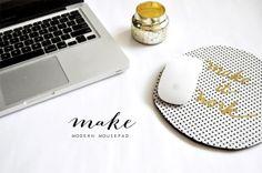 Make: DIY Modern Mousepad | Wonder Forest: Design Your Life.