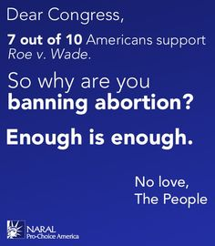 BREAKING: The House of Representatives just passed an extreme anti-choice bill that would ban abortion at 20 weeks of pregnancy nationwide.   Did these politicians forget that the majority of Americans support Roe v. Wade?  Learn more --> http://nar.al/q6