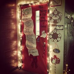 Teacher's door for the holidays! Santa's List!