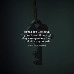 Words are like keys..