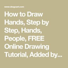 How to Draw Hands, Step by Step, Hands, People, FREE Online Drawing Tutorial, Added by NeekoNoir, July 28, 2012, 1:34:01 am
