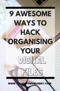 9 awesome ways to hack organising your digital files