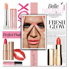 """""""Perfect Pout : Summer Lipsticks"""" by emerald-writer-girl ❤ liked on Polyvore featuring beauty, GALA, Clarins, Maybelline, Charlotte Tilbury, polyvorecontest and summerlipstick"""