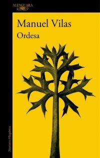 'Ordesa', el nuevo trabajo de Manuel Vilas   Culturamas, la revista de información cultural