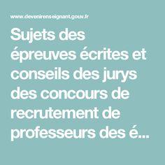 Sujets des épreuves écrites et conseils des jurys des concours de recrutement de professeurs des écoles  - Devenir enseignant
