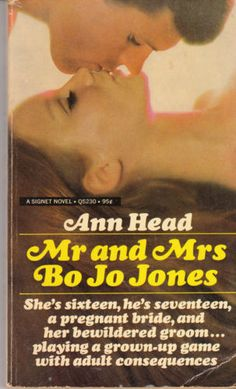 Mr and Mrs Bo Jo Jones - published in 1968, but still a popular read when I was a preteen/teen in the 1970's.