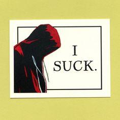 I SUCK IM SORRY  Funny Im Sorry Card by seasandpeas on Etsy, $3.75