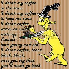 Cat in the Hat coffee quote