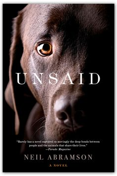 Unsaid by Neil Abramson. Comes highly-recommended by Editor-in-Chief Connie Wilson!