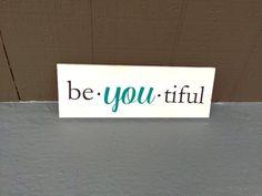 BeYOUtiful wood sign, Be you tiful wall decor, Vinyl wood sign