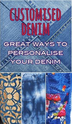Ideas and inspiration for customising and personalising your jeans and denim jackets! From tie dye to stencilling and embroidery. Where to buy and how to do it. Get creative!