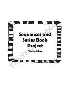 Sequences and Series Book - Unit 4 Teacher Toolkit, Teacher Notebook, Math Teacher, Math Classroom, Teaching Math, Teaching Resources, Maths, Teaching Ideas, Sequence And Series