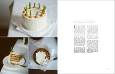 Rosa Park of Cereal Magazine - cate st hill Sweet Recipes, Cake Recipes, Cereal Magazine, Gluten Free Cakes, Fancy Cakes, Carrot Cake, Creative Food, Let Them Eat Cake, Just Desserts