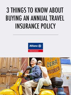 3 Things to Know About Buying an Annual Travel Insurance Policy